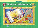 Music for Little Mozarts Music Workbook, Christine H. Barden and Gayle Kowalchyk, 0882849719