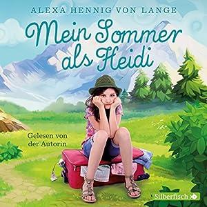 Mein Sommer als Heidi Hörbuch
