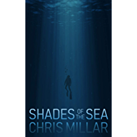 Shades of the Sea (English Edition)