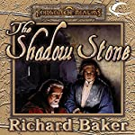 The Shadow Stone | Richard Baker