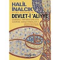Devlet-i Aliyye - II: Osmanlı İmparatorluğu Üzerine Araştırmalar II