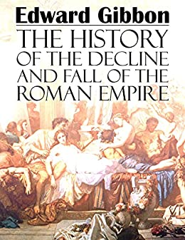 decline and fall of the roman empire the history of the decline and fall of the 27321 | 614tEad1SdL. SX260