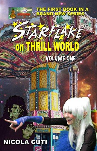 Book: Starflake on Thrill World Volume One by Nicola Cuti