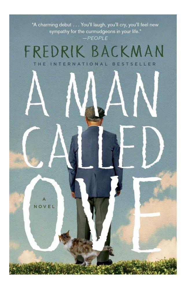 A Man Called Ove: A Novel by Fredrik Backman (Paperback) (Reprint edition) PDF