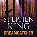 Dreamcatcher Audiobook by Stephen King Narrated by Jeffrey DeMunn