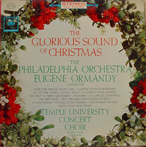 The Glorious Sound of Christmas (Ormandy Philadelphia Christmas Eugene Orchestra)