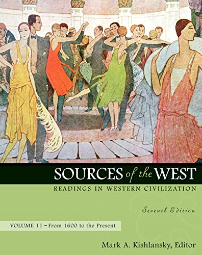 Sources of the West: Readings in Western Civilization, Volume 2 (From 1600 to the Present) (7th Edition)