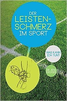 Descargar It Por Utorrent Der Leistenschmerz Im Sport: Was Kann Ich Tun? Epub Libre