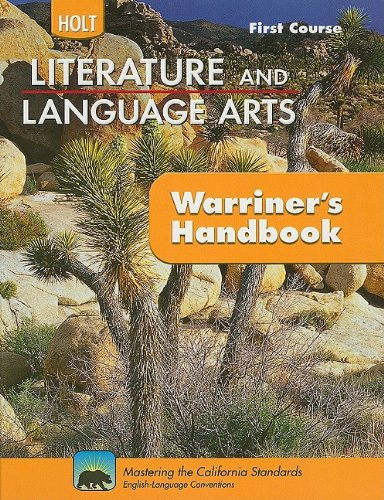 Holt Literature & Language Arts Warriner's Handbook: Student Edition Grade 7 First Course CA First Course 2010 ()