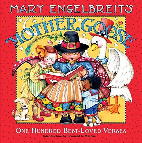 Mary Engelbreit's Mother Goose: One Hundred Best-Loved Verses (Mother Rhymes Goose)