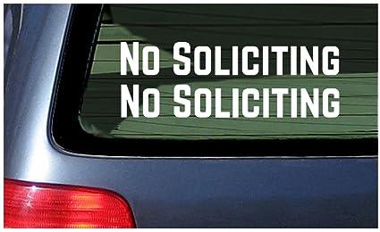 No Soliciting Vinyl Decal Sticker Car Truck Window
