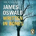 Written in Bones: Inspector McLean, Book 7 Hörbuch von James Oswald Gesprochen von: Ian Hanmore