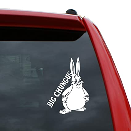 Amazon Com Big Chungus 5 Tall Vinyl Decal Window Sticker For