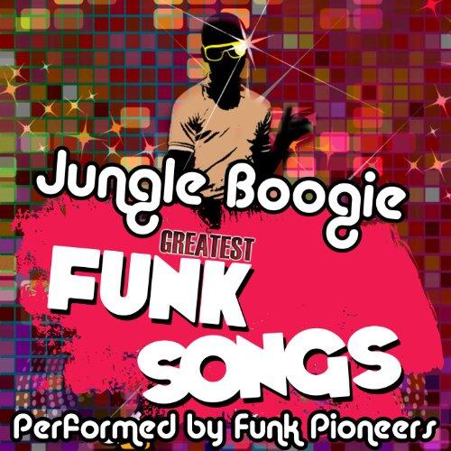 Jungle Boogie - Greatest Funk ...