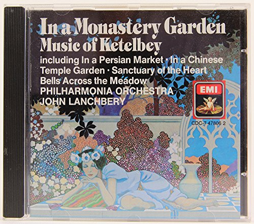 In a Monastery Garden: Music of Ketelbey ()