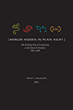 Worlds Hidden in Plain Sight: The Evolving Idea of Complexity at the Santa Fe Institute 1984–2019