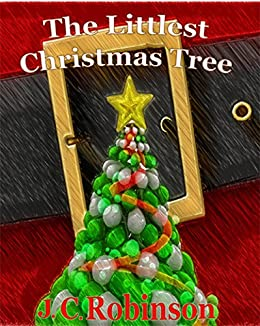 the littlest christmas tree by robinson j c