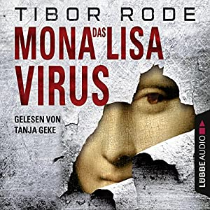 Das Mona-Lisa-Virus Audiobook