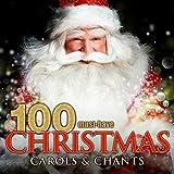 100 Must-Have Christmas Carols and Chants