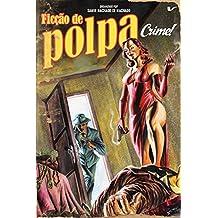 Ficção de polpa: crime!