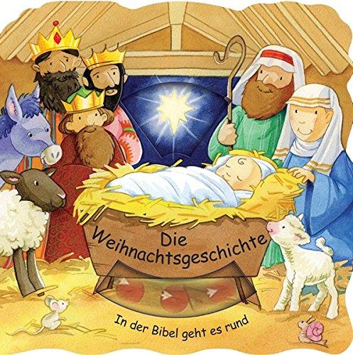 Die Weihnachtsgeschichte (In der Bibel geht es rund)