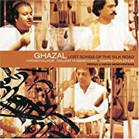 GHAZAL - LOST SONGS FROM THE SILK ROAD
