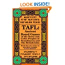 TAFL: Ancient Board Games of the Norse and Celtic Peoples of Scandinavia and the British Isles (Ancient Games Book 1)