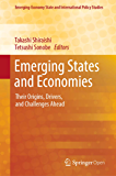 Emerging States and Economies: Their Origins, Drivers, and Challenges Ahead (Emerging-Economy State and International…