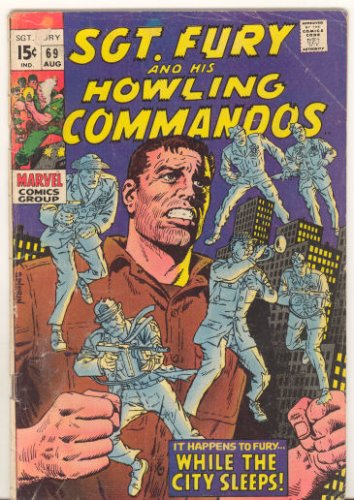 Sgt. Fury and His Howling Commandos #69, 1969 Year, Abt.G./Good, $4.00