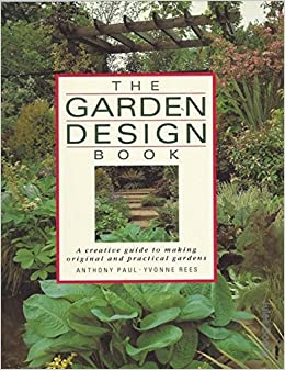 The Garden Design Book Anthony Paul Yvonne Rees 9780004125930