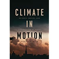 Climate in Motion: Science, Empire, and the Problem of Scale