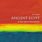Ancient Egypt: A Very Short Introduction | Ian Shaw