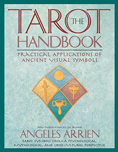The Tarot Handbook: Practical Applications of Ancient Visual Symbols ()