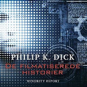 Minority Report (De filmatiserede historier) Audiobook