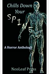 Chills Down Your Spine: A Scary Halloween Anthology by NeoLeaf Press Kindle Edition