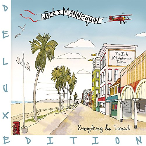 Jacks Mannequin - Everything In Transit (10th Anniversary Edition) [Explicit]