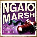 Photo-Finish Audiobook by Ngaio Marsh Narrated by James Saxon