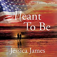 Meant to Be: For Love of Country Audiobook by Jessica James Narrated by Stella Bloom