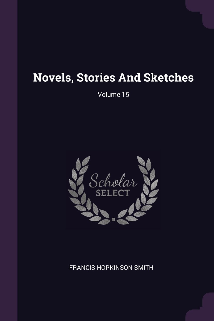 Download Novels, Stories And Sketches; Volume 15 PDF