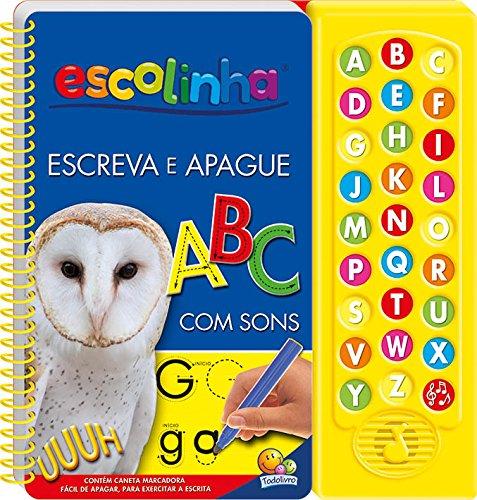 ABC com Som. Escute e Aprenda - Coleção Escreva e Apague