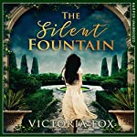 The Silent Fountain | Victoria Fox