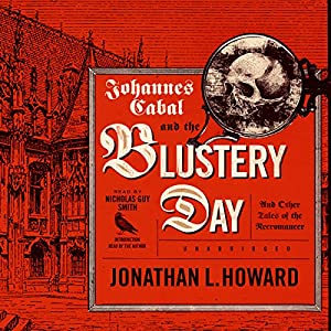 Johannes Cabal and the Blustery Day Audiobook