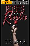 Roses For Rosalie: A Lesbian Romance