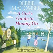 A Girl's Guide to Moving On: A New Beginnings Novel | Debbie Macomber