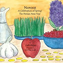 Norooz  A Celebration of Spring!  The Persian New Year