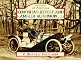img - for Kenosha's Jeffery & Rambler Automobiles (Postcards of America) book / textbook / text book