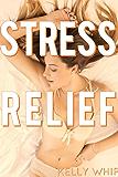 Stress Relief: Spanking Erotica