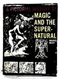 img - for A Pictorial History of Magic and the Supernatural book / textbook / text book