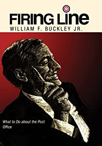 """Firing Line with William F. Buckley Jr. """"What to Do about the Post Office"""""""