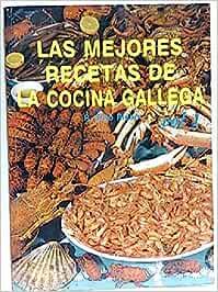 Las mejores recetas de la cocina gallega: Amazon.es: Riobo